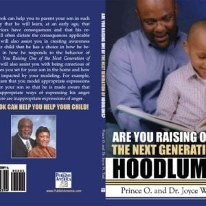 Are You Raising The One Of Next Generation Of Hoodlums?