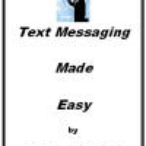 Text Messaging Made Easy